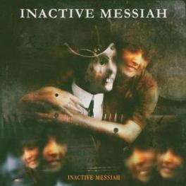 INACTIVE MESSIAH GOTH METAL INACTIVE MESSIAH, CD