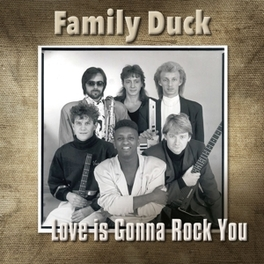 LOVE IS GONNA ROCK YOU FAMILY DUCK, CD