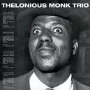 THELONIOUS MONK TRIO 9 BONUS TRACKS