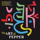 ART OF PEPPER PLUS 3 BONUS TRACKS - 2 ALBUMS ON 1 CD