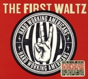 FIRST WALTZ -CD+DVD- CONCERT DOCUMENTARY / CELEBRATION OF THE BAND