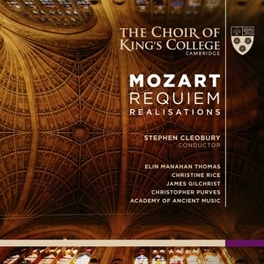REQUIEM REALISATIONS CHOIR OF KING'S COLLEGE CAMBRIDGE/CLEOBURY W.A. MOZART, CD