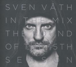 SOUND OF THE 15TH SEASON .. THE FIFTEENTH SEASON SVEN VATH, CD