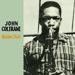 GOLDEN DISK PLUS 7 BONUS TRACKS JOHN COLTRANE, CD