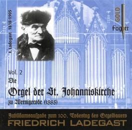 LADEGAST-ORGELN VOL2:.. .. ST.JOHANNESKI//MENGER, RICHARD Audio CD, G.A. MERKEL, CD