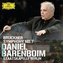 SYMPHONY NO.7 IN E MAJOR STAATSKAPELLE BERLIN/DANIEL BARENBOIM