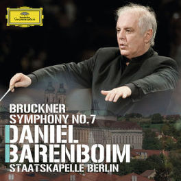 SYMPHONY NO.7 IN E MAJOR STAATSKAPELLE BERLIN/DANIEL BARENBOIM A. BRUCKNER, CD