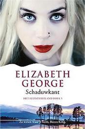 De Schaduwkant Het Fluistereiland, Elizabeth George, Paperback