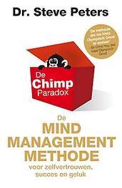 De Chimp Paradox de mindmanagementmethode voor zelfvertrouwen, succes en geluk, Steve Peters, Paperback