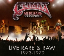 LIVE, RARE & RAW 73-79 JEWELCASE WITH SLIPCASE & 16PG. BOOKLET Climax Blues Band, CD