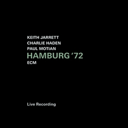 HAMBURG '72 WITH CHARLIE HADEN & PAUL MOTIAN Paul Motian, CD