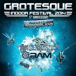 GROTESQUE INDOOR.. .. FESTIVAL 2014 - WINTER WONDERLAND MIXED BY RAM V/A, CD