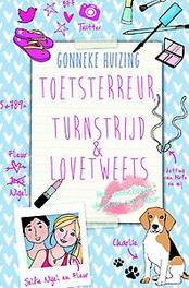 Toetsterreur, turnstrijd en lovetweets het dubbeldikke dagboek van Fleur, Huizing, Gonneke, Hardcover