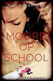 Moord op school Rom Molemaker, Paperback