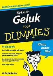 De kleine geluk voor dummies Gentry, W. Doyle, Paperback