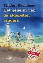 Het geheim van de afgebeten vingers Rindert Kromhout, Hardcover