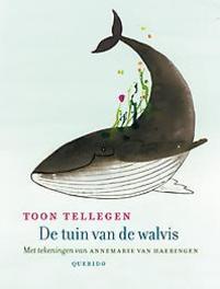 De tuin van de walvis Tellegen, Toon, Hardcover