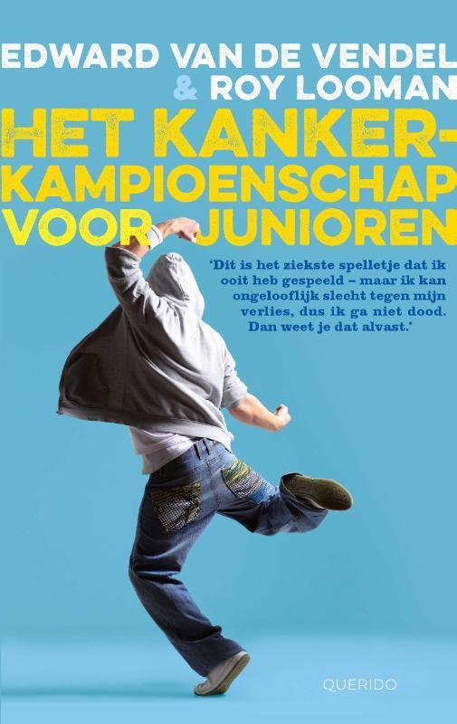 Het kankerkampioenschap voor junioren Edward Van De Vendel, Paperback