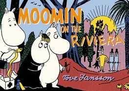 Moomin on the Riviera Tove Jansson, Paperback