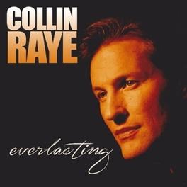 EVERLASTING COLLIN RAYE, CD