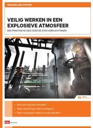 Gevaarlijke stoffen: Veilig werken in een explosieve atmosfeer