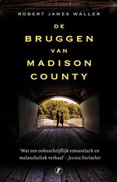 De bruggen van Madison County Waller, Robert James, Paperback