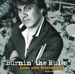 BURNIN' THE RULES JUAN VAN EMMERLOOT, CD