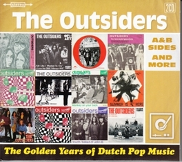 GOLDEN YEARS OF DUTCH.. .. POP MUSIC / A&B SIDES AND MORE OUTSIDERS, CD