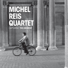 CAPTURING THIS MOMENT REIS, MICHEL -QUARTET-, CD