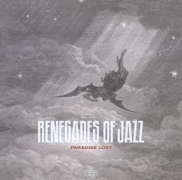 PARADISE LOST W/VINYL ONLY BONUS TRACK RENEGADES OF JAZZ, LP