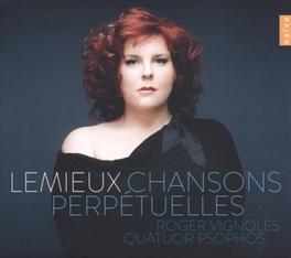 CHANSONS PERPETUELLES LEMIEUX, MARIE-NICOLE, CD