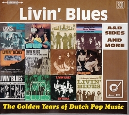 GOLDEN YEARS OF DUTCH.. .. POP MUSIC / A&B SIDES AND MORE LIVIN' BLUES, CD