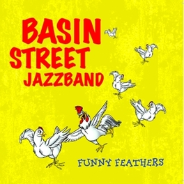 FUNNY FEATHERS BASIN STREET JAZZBAND, CD