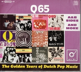 GOLDEN YEARS OF DUTCH.. .. POP MUSIC // A&B SIDES AND MORE Q 65, CD