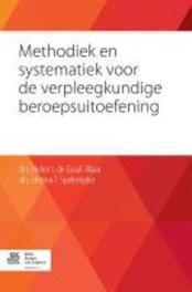 Methodiek en systematiek voor de verpleegkundige beroepsuitoefening Graaf- Waar, Helen I. de, Paperback