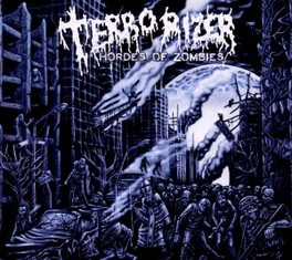 HORDES OF ZOMBIES TERRORIZER, CD