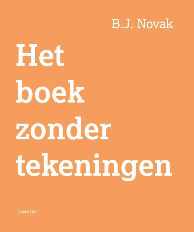 Het boek zonder tekeningen B. J. Novak, Hardcover