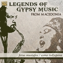 LEGENDS OF GYPSY MUSIC.. .. FROM MACEDONIA