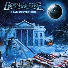 DEAD WINTER SUN BORN OF FIRE, CD