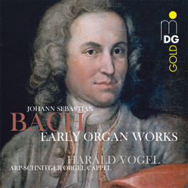 EARLY ORGAN WORKS HARALD VOGEL J.S. BACH, CD