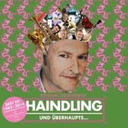 HAINDLING UND UEBERHAUPTS HAINDLING OST, CD