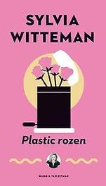 Plastic rozen Witteman, Sylvia, Paperback
