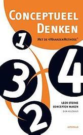 Conceptueel denken met de 4WaardenMethode Leer sterke concepten maken, Holzhaus, Dick, Paperback