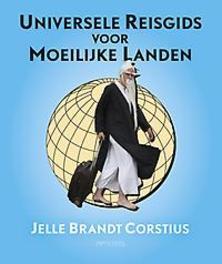 Universele reisgids voor moeilijke landen Jelle Brandt Corstius, Paperback