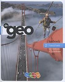 De Geo: 2 havo/vwo: Lesboek aardrijkskunde voor de onderbouw, W.B. ten Brinke, Hardcover