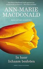 In haar lichaam besloten MacDonald, Ann-Marie, Paperback