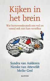 Kijken in het brein mythen en mogelijkheden, Aalderen, Sandra van, Paperback