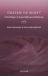 Gezien of niet? verbeeldingen in de geestelijke gezondheidszorg, Goossensen, Anne, Paperback