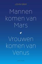 Mannen komen van Mars,...