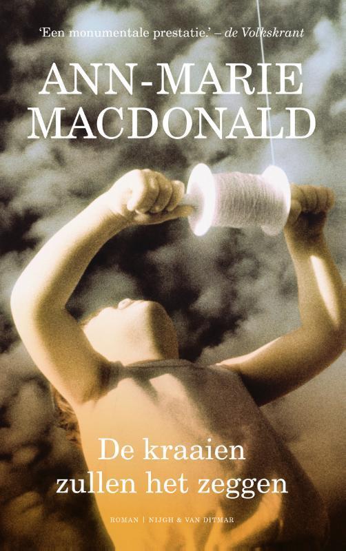 De kraaien zullen het zeggen MacDonald, Ann-Marie, Paperback